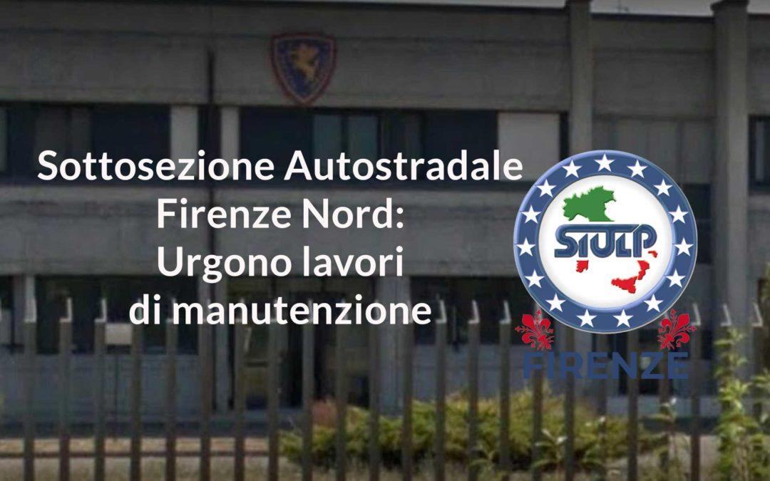 Sottosezione Autostradale Firenze Nord: Urgenti lavori di manutenzione