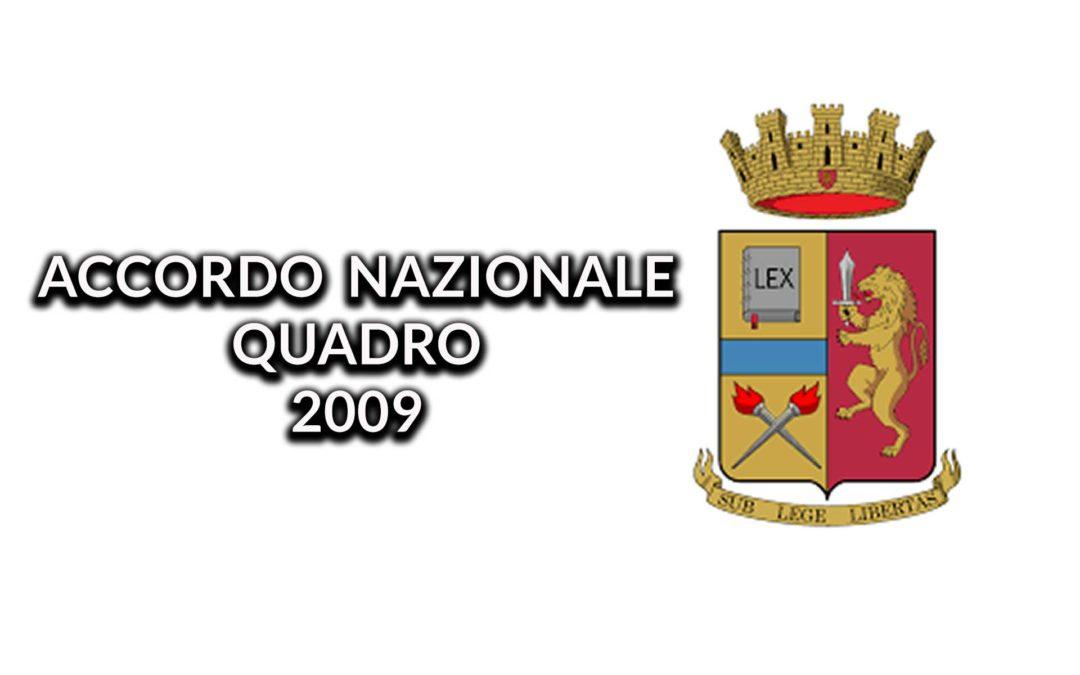 Accordo Nazionale Quadro 2009