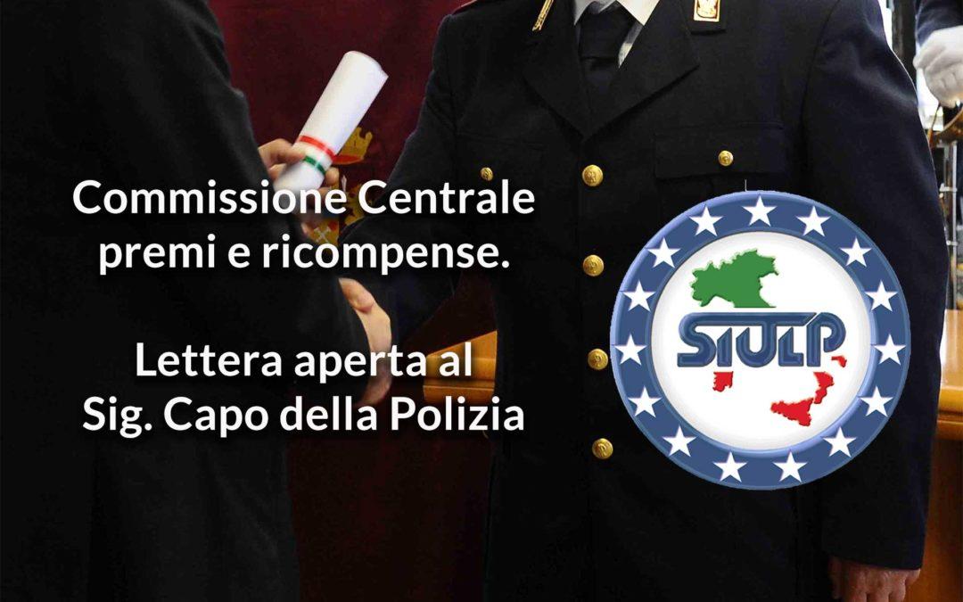 Commissione Centrale premi e ricompense. Lettera aperta al Signor Capo della Polizia