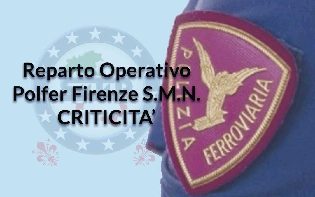 Reparto Operativo Polfer S.M.N. – Criticità