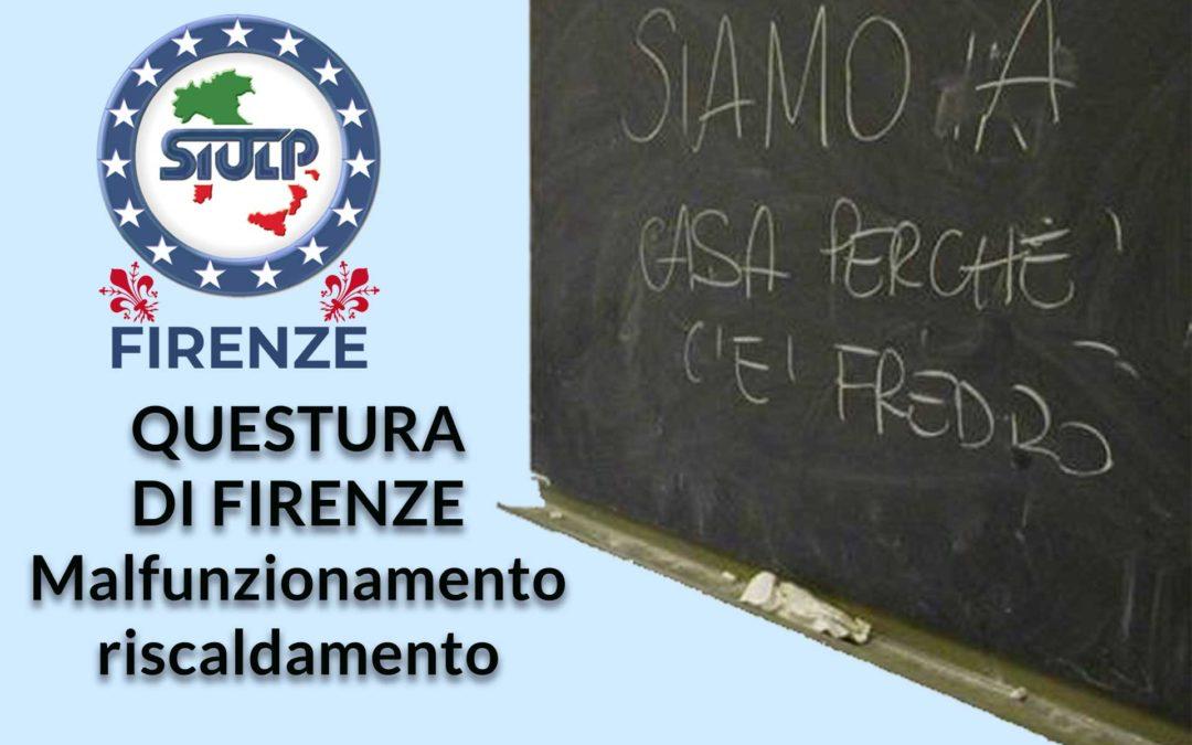 Questura di Firenze – Malfunzionamento impianto riscaldamento.-
