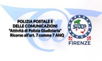 """Polizia Postale e delle Comunicazioni: """"Attività di Polizia Giudiziaria"""" – Ricorso all'art. 7 comma 7 ANQ"""