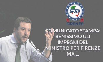 Comunicato Stampa: Plauso agli impegni assunti a Firenze dal Ministro Salvini
