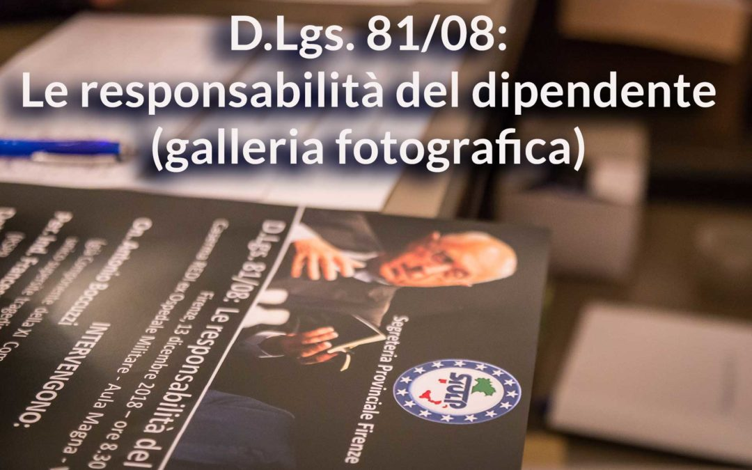 """Seminario Formativo """"D.Lgs. 81/08: Le responsabilità del dipendente"""" (galleria fotografica dell'evento)"""