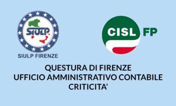 Questura di Firenze – Ufficio amministrativo contabile: criticità