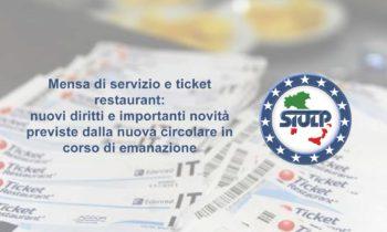 Mensa di servizio e ticket restaurant: nuovi diritti e importanti novità previste dalla nuova circolare in corso di emanazione