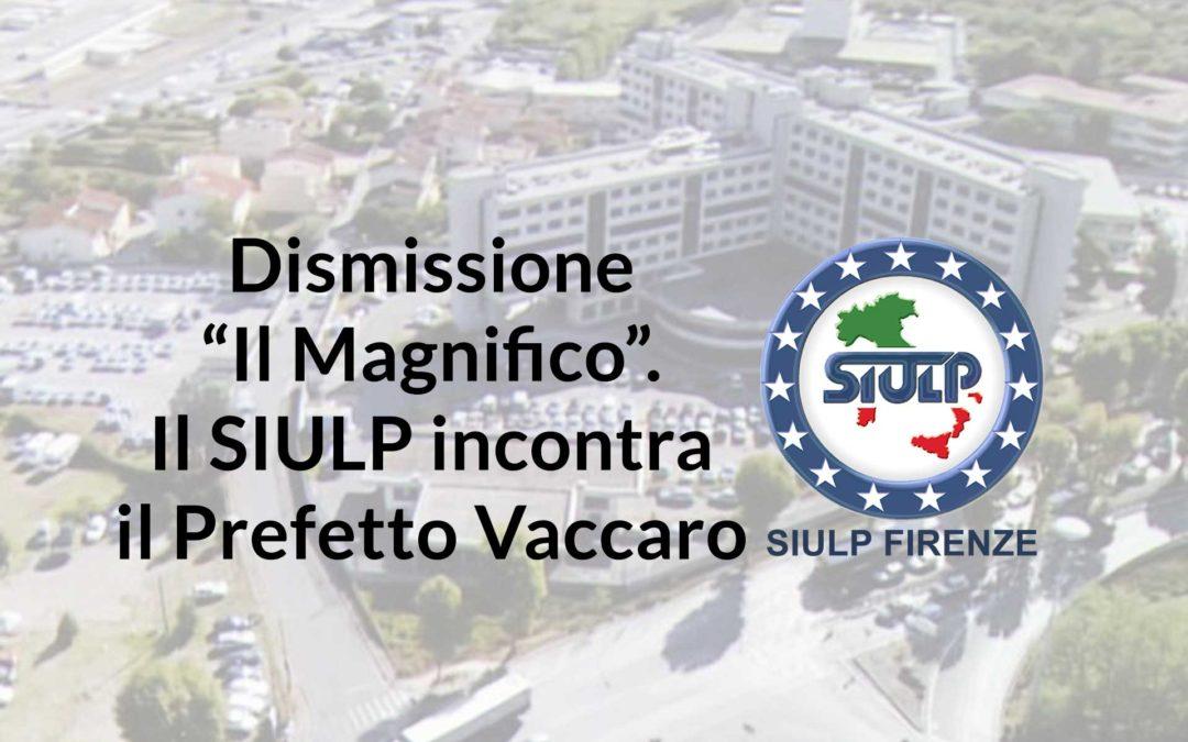 """Dismissione """"il Magnifico"""": Il SIULP incontra il Prefetto Vaccaro – esito incontro"""
