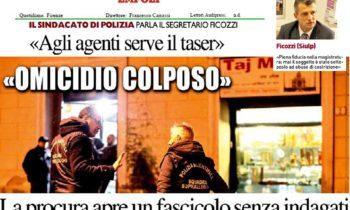 """""""Omicidio colposo"""" La procura apre un fascicolo senza indagati – Ficozzi (SIULP) """"piena fiducia nella Magistratura: mai il soggetto è stato sottoposto ad abuso di costrizione""""."""