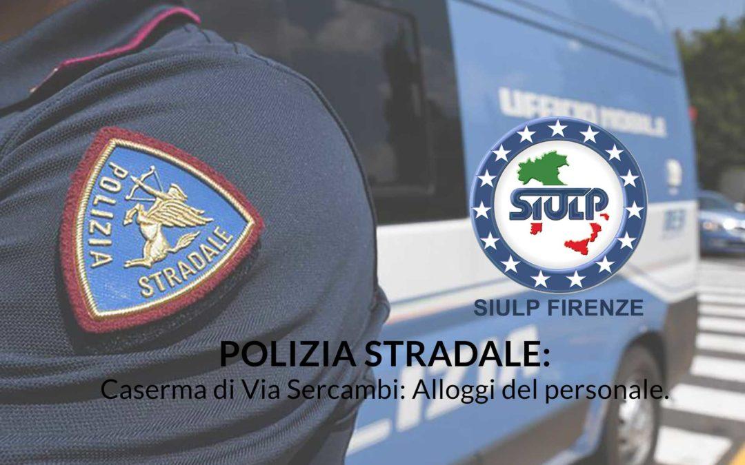 Polizia Stradale: Caserma di Via Sercambi – Alloggi del personale
