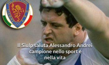 Il Siulp saluta Alessandro Andrei, campione nello sport e nella vita.
