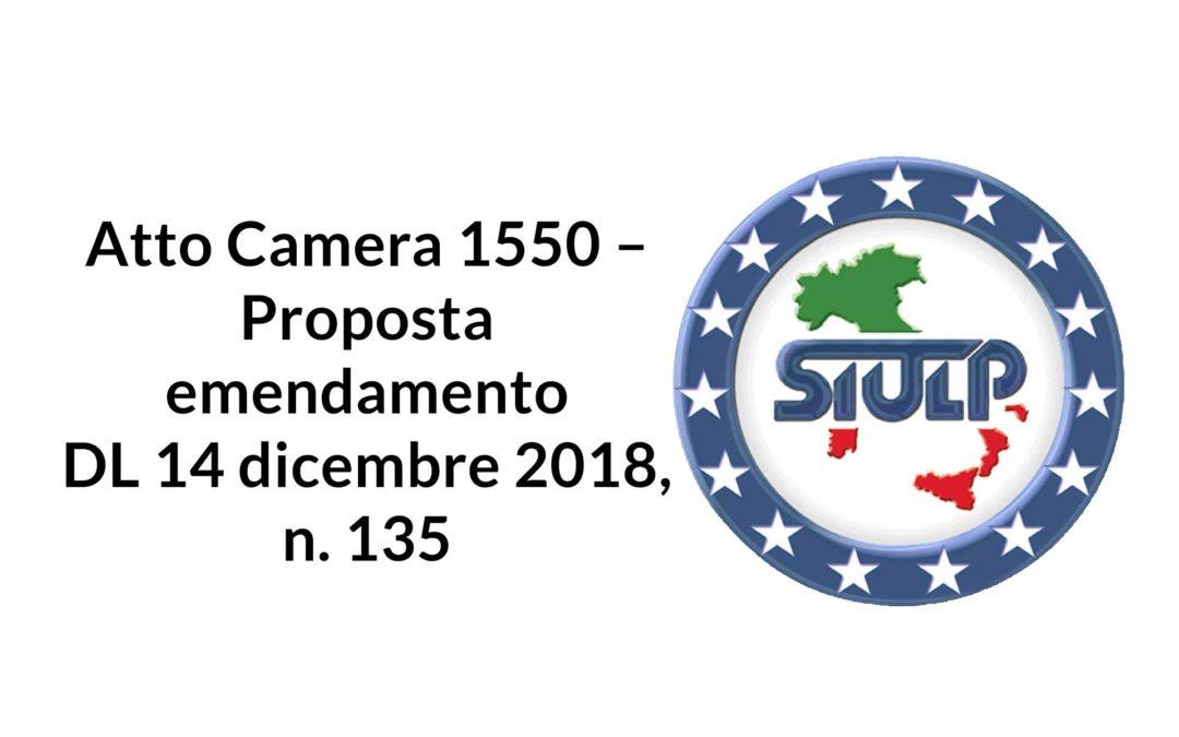 Atto Camera 1550 – Proposta emendamento DL 14 dicembre 2018, n. 135