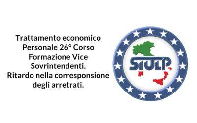 Trattamento economico Personale 26° Corso Formazione Vice Sovrintendenti. Ritardo nella corresponsione degli arretrati.