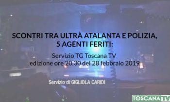 Scontri tra ultrà Atalanta e Polizia, 5 agenti feriti – TG Toscana TV: edizione del 28 febbraio 2019