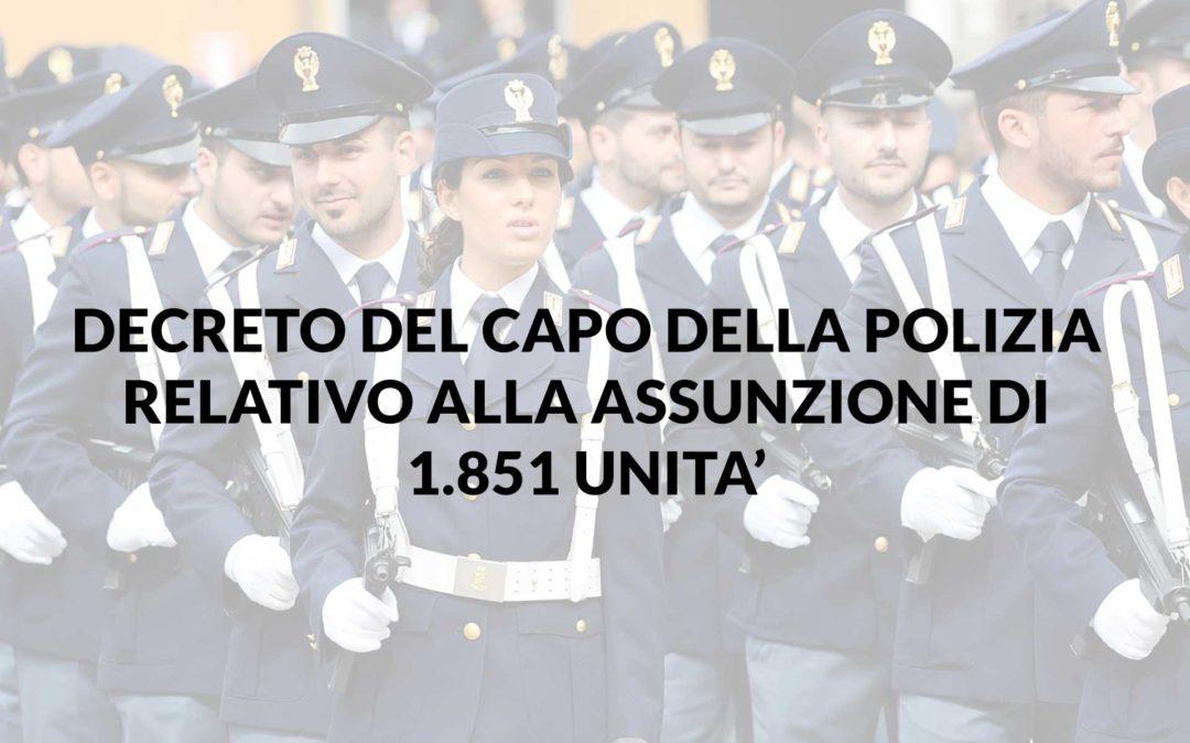 Decreto del capo della polizia relativo alla assunzione di 1.851 unita'