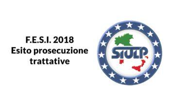 F.E.S.I. 2018 – Esito prosecuzione delle trattative