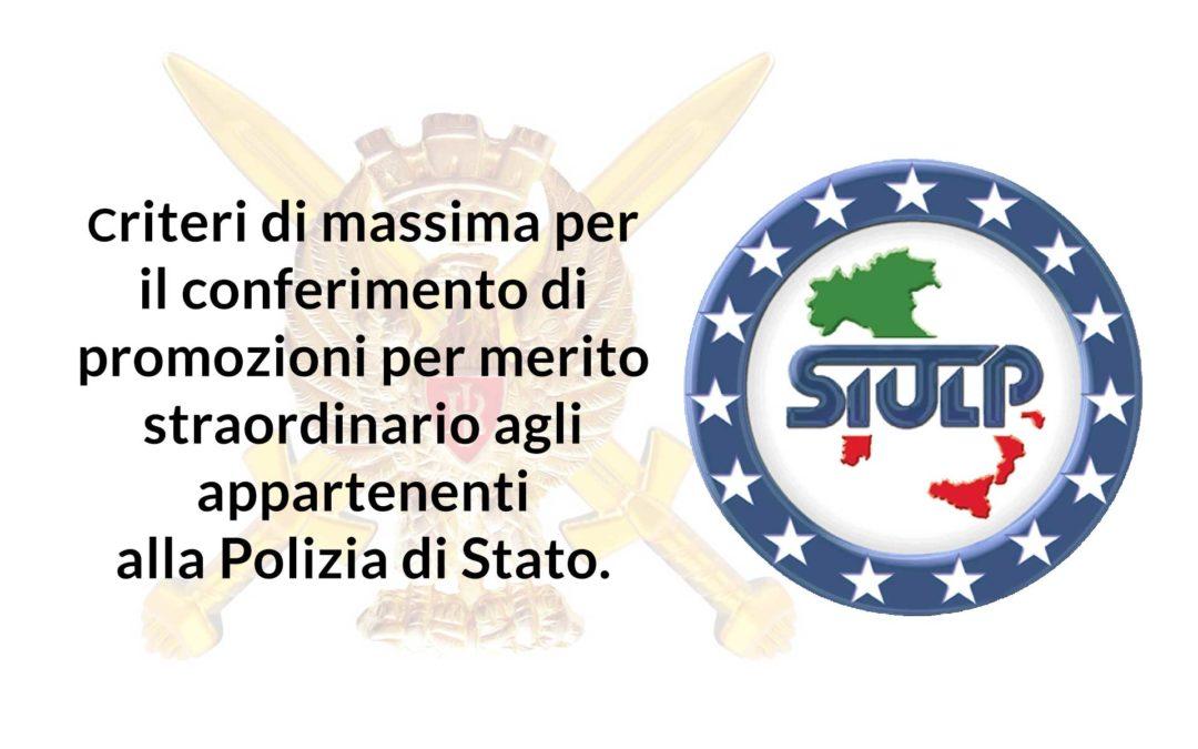 Criteri di massima per il conferimento di promozioni per merito straordinario agli appartenenti alla Polizia di Stato. Osservazioni.