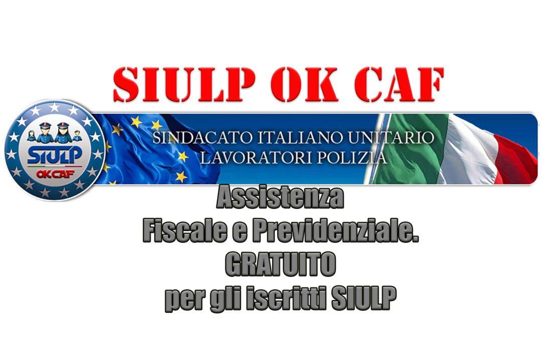 SIULP OK CAF: Assistenza fiscale e previdenziale gratuita per gli iscritti SIULP