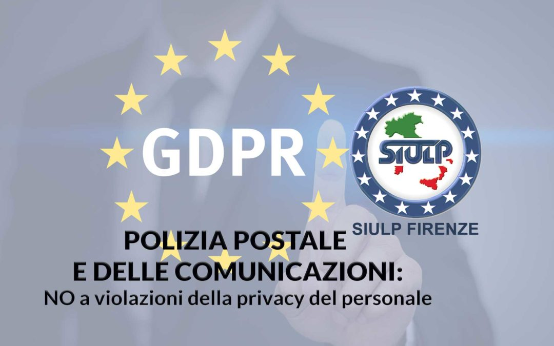 Compartimento Polizia Postale: no a violazioni della privacy del personale.