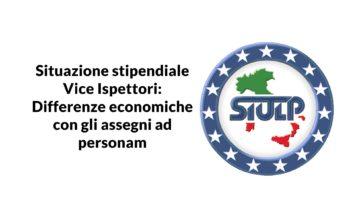 """Situazione stipendiale Vice Ispettori: differenze economiche """"assegni ad personam"""""""