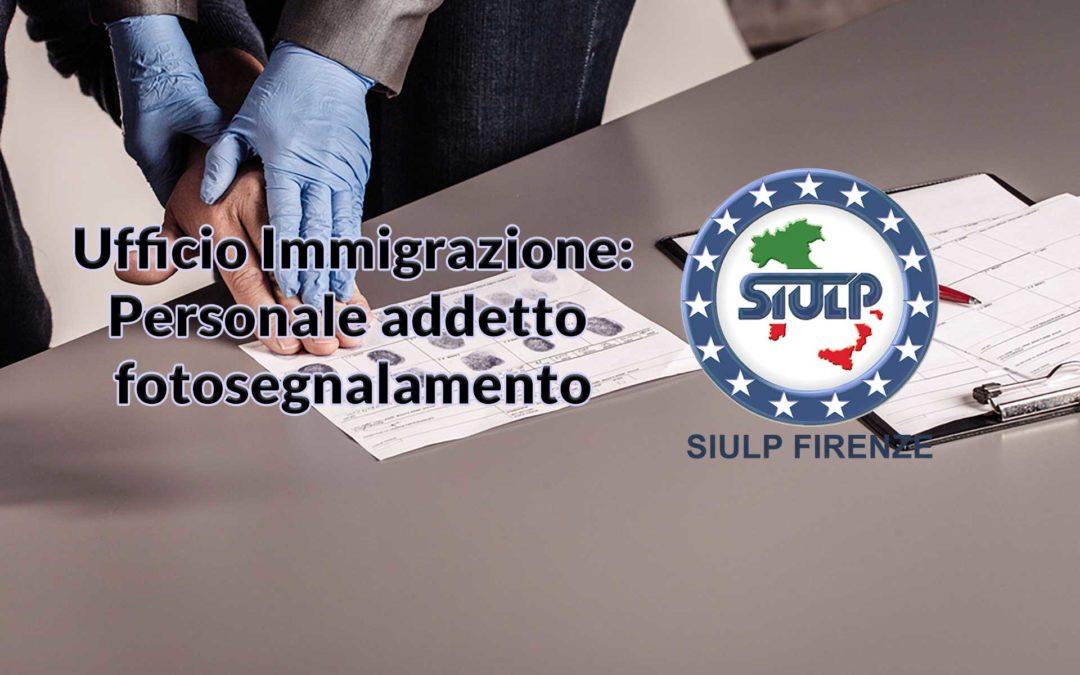 Ufficio Immigrazione – Personale addetto fotosegnalamento
