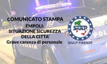 Empoli: situazione sicurezza della città – grave carenza di personale.