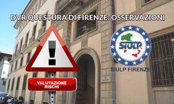 Bozza DVR Questura di Firenze: osservazioni