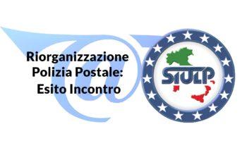 Riorganizzazione Polizia Postale – Esito Incontro