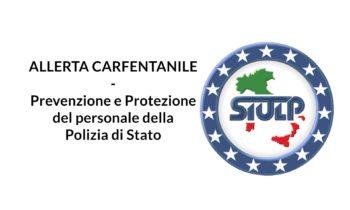 Prevenzione e Protezione del personale della Polizia di Stato sui luoghi di lavoro – Allerta carfentanile.