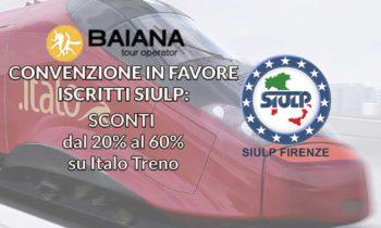 BAIANA VIAGGI: Convenzione in favore iscritti SIULP per Italo (Treno)