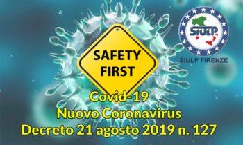 Covid19 – Nuovo Coronavirus – Decreto 21 agosto 2019 n. 127 (Adeguamento documento di valutazione del rischio)