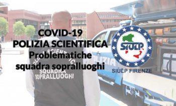 Polizia Scientifica – Covid-19: problematiche squadra sopralluoghi