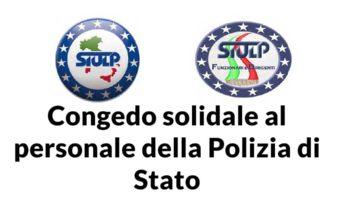 Congedo solidale al Personale della Polizia di Stato
