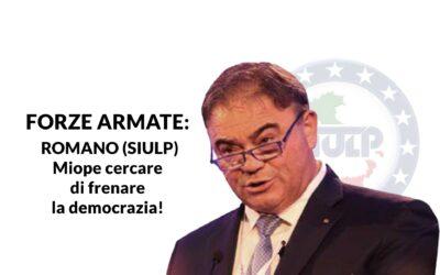 FORZE ARMATE: ROMANO (SIULP) Miope cercare di frenare la democrazia!