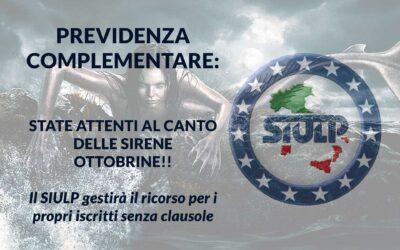 Previdenza Complementare: attenti al canto delle sirene ottobrine!!